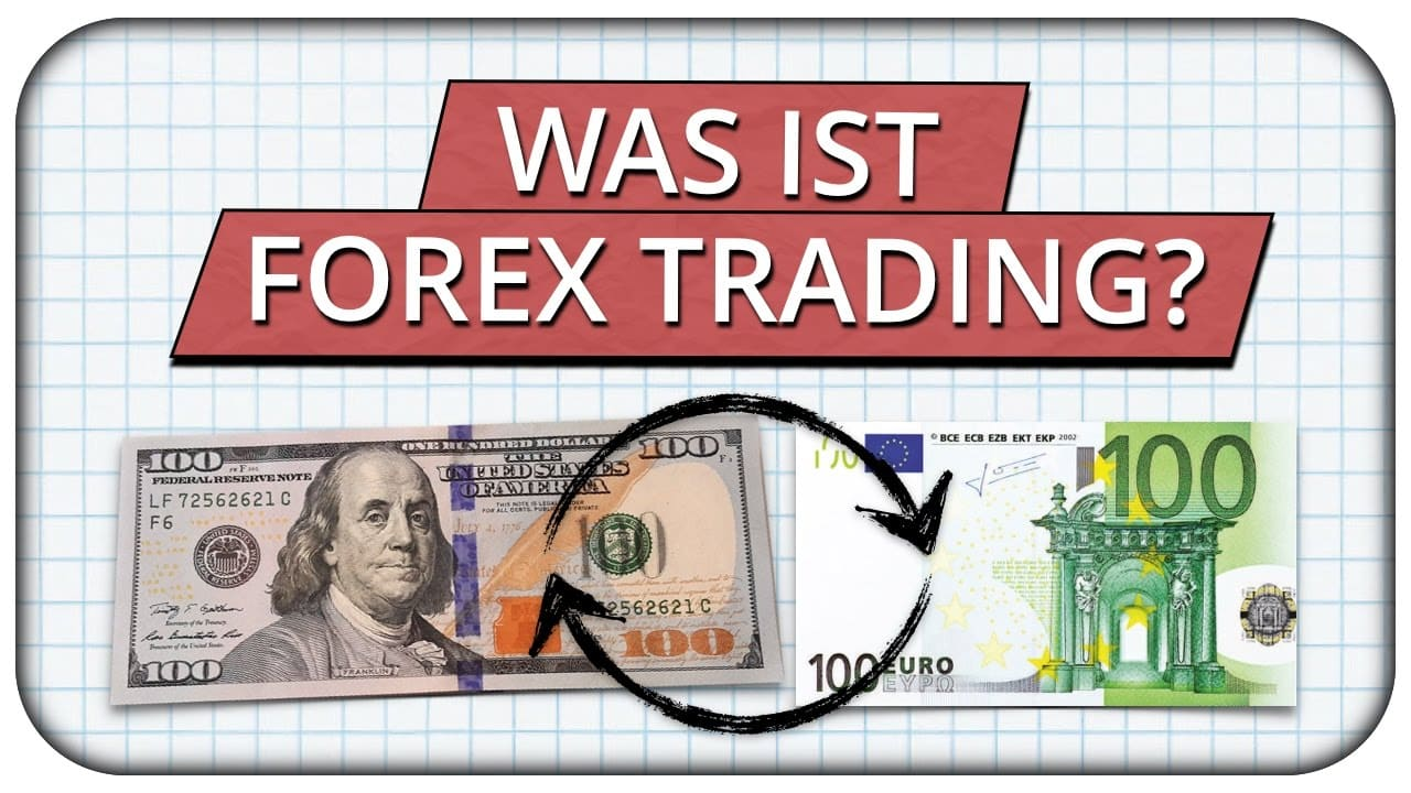 Was ist Forex-Trading